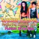 Shawn Davis Feat Brittany Lynn - Playing with Fire (Radio Mix)