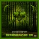 Barron - Metamorphosis (Ft. Magmatic)