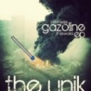 The Unik - Gazoline (VIP Drumstep Remix)
