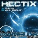 Hectix - Z-Rays