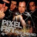 Pixel Fist - Horrible - Original Mix
