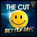 The Cut -  - Better Days 2011 (Dave Winnel & Jaykaye Remix)