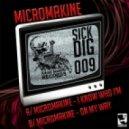 Micromakine - I Know Who I\'m