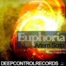 Artem Scrip - Euphoria (Original Mix)