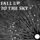 No Regular Play Feat. Maya Hatch - Fall Up To The Sky