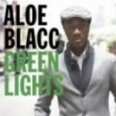 Aloe Blacc - Green Lights (Wideboys Remix)