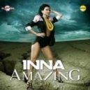Inna - Amazing (Chagi Remix)
