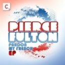 Pierce Fulton - Lay Right Here (Original Mix)