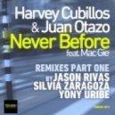 Harvey Cubillos, Juan Otazo Feat. Mac Gie - Never Before (Jason Rivas Remix)