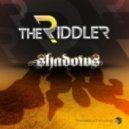 The Riddler - Shadows Original Mix