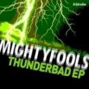 Mightyfools - Drop The Beas