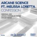 Arcane Science (feat. Melissa Loretta) - Confession (Jonas Hornblad Remix)
