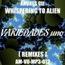 Andres Gil - The Aliens Return (Tribal Agent Remix)