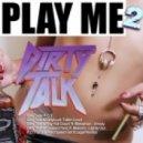 Messinian, Boy Kid Cloud, Dirty Talk - Unruly (Orginal mix)