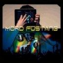 Mord Fustang - A New World (Original Mix)