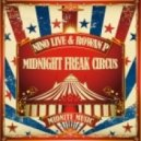 Nino Live & Rowan P - Midnight Freak Circus (Bombs Away Remix) (REL1 Re-Lick)