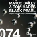 Marco Bailey & Tom Hades - Black Pearl