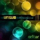 Unsub - Afterglow (original mix)