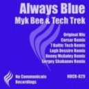 Myk Bee & Tech Trek - Always Blue (Original Mix)