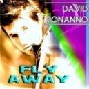 David Bonanno - Fly Away (D@Niele Tek Mix)