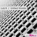 Luiz B - United Worlds (Original Mix)