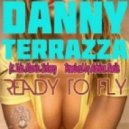 Danny Terrazza, Ida Maria Soberg - Ready To Fly