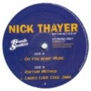Nick Thayer - Ladies Love Cool Jams