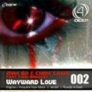 Max Go & Chris Lawr feat Cami Bradley - Wayward Love Noadja & Dash Remix