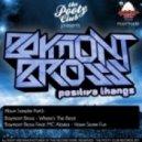 Baymont Bross - Where The Beats
