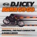 DJ Icey - Bbrr Go Go (Original `95 Mix)