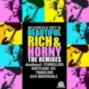 Melleefresh N\' Dirty 30 - Beautiful, Rich & Horny (Tradelove Mix)