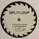Splitloop - Frequency Rebel