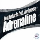 Beat Bastards  Ft. Joelapussy - Adrenaline (Raffa Vergara Adrenalized Remix)