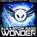 AaA & Atom Bass - Wonder (Original Mix)