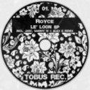 Royce - Le` Loon (Sammy W and Alex E Remix)