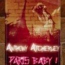 Anthony Atcherley - Paris Baby! (Original Mix)