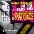 Marcus Binapfl - Oh No! (Lutzenkirchen Remix)