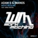 Adam G & ImanoS feat. Bree Fenton - Move With Me (Original Mix)