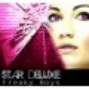 Star Deluxe - Freaky Boys (Extended Club Mix)