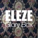 Eleze - Glory Box (7th Heaven Remix)