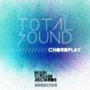 Total Sound - Chordplay (Original Mix)