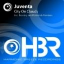 Juventa - City On Clouds (Eximinds Remix)