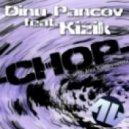 Dinu Pancov feat. Kizik - Chop (Instrumental Mix)