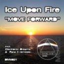 Ice Upon Fire - Move Forward (Original Mix)