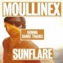Moullinex - Sunflare