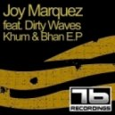 Joy Marquez feat Dirty Waves -  Bhan