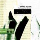 Daniel Dexter - Who Knows Motor City (Original Mix)