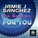 Jamie J Sanchez feat. Ria Spencer - For You (Joe Gauthreaux Tribal Mix)
