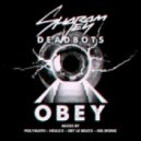 Sharam Jey & Deadbots - Obey (Original Vocal Mix)