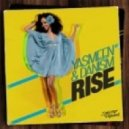 Yasmeen - Rise (feat Danism - Main Mix Edit)